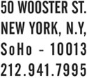 50 WOOSTER ST., NEW YORK, NY, SoHo-10013, 212.941.7995